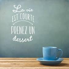 Acheter Version Française Amovible La Vie Est Trop Courte Prenez Un Dessert Sticker Mural En Vinyle Pour La Boulangerie De Cuisine Shop Home