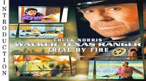 Walker, Texas Ranger: Trial by Fire - 2005 - Intro Remastered HD - CHUCK  NORRIS. - YouTube