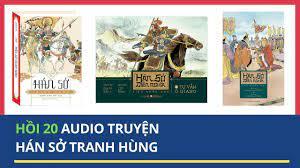 Audio Hán Sở Tranh Hùng Hồi 20 – Cay Canh Pho Xinh