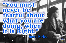 Rosa Parks Quotes Mesmerizing When You Know What's Right Rosa Parks Quote Cultural Diversity