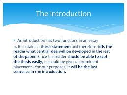 writing the introduction and the thesis statement career research  an introduction has two functions in an essay 1