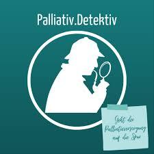 Palliativ.Detektiv   Geht der Palliativversorgung auf die Spur
