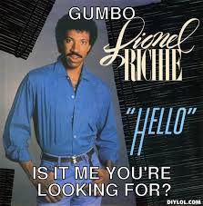 Lionel Richie Hello Meme Generator - DIY LOL via Relatably.com