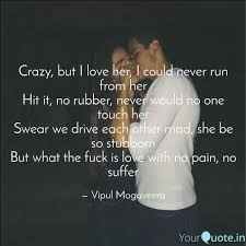 Crazy But I Love Her I Quotes Writings By Vipul Mogaveera