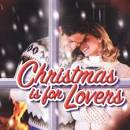 Christmas Is for Lovers [Turn Up the Music]