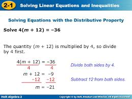 holt algebra 2 2 1 solving linear equations and inequalities solving equations with the distributive