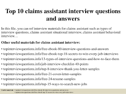 Assistant Interview Questions Top 10 Claims Assistant Interview Questions And Answers