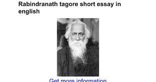 rabindranath tagore short essay in english google docs