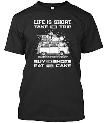 Life Is Short Take The Trip Life Is Short Take The Trip Buy The