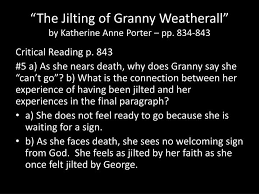 The jilting of granny weatherall essay
