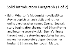 ethan frome essays writing workshop period monday  solid introductory paragraph 1 of 2 edith wharton s modernist novella ethan frome depicts a