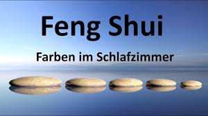 Feng Shui Farben Schlafzimmer Youtube