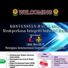 The Halal Convention 2017 Empowering Jabatan Kemajuan Islam