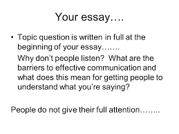 essay business communications reference quote using the direct  your essay topic question is written in full at the beginning of your essay