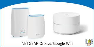Netgear Orbi Vs Google Wifi Differences Explained