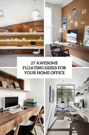 Cool home office desks home Minimal Awesome Floating Desks For Your Home Office Cover Digsdigs 27 Awesome Floating Desks For Your Home Office Digsdigs