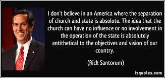 i don t believe in an america where the separation of church and  i don t believe in an america where the separation of church and state is