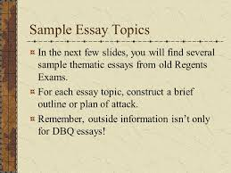 past thematic essay questions global studies myers ppt sample essay topics in the next few slides you will several sample thematic essays