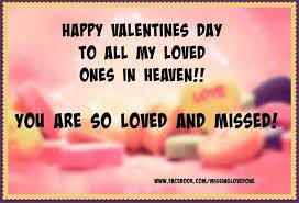 Heaven Quotes For Loved Ones Delectable Happy Valentines Day To My Loved Ones In Heaven Pictures Photos