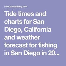 Tide Times And Charts For San Diego California And Weather