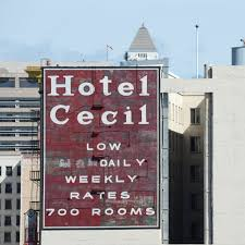 Main street in los angeles, california was built (though, according to wikipedia it was rebuilt, without further context) in 1924. Is The Cecil Hotel In Los Angeles Still Open