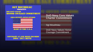 dod navy core values charter commitment  dod navy core values charter commitment