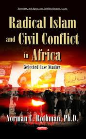 Radical Islam and Civil Conflict in Africa by University of Maryland ...