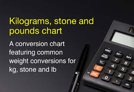Weight Chart Pounds To Kilograms Kilograms Stones And Lbs Chart
