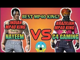 You will find yourself on a deserted island among other players like you. Indian Mp40 King Nayeem Vs Brazilian Mp40 King C4 Gamimg Free Fire Youtube