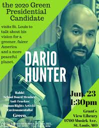 Green Party Flyer Green Party Presidential Candidate Dario Hunter To Visit St