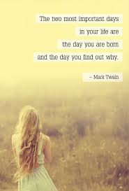 Important Quotes Inspiration Quote 'The Two Most Important Days' The Most Beautiful Quotes