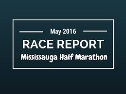 Toronto Waterfront Marathon Elevation Chart Race Report Mississauga Half Marathon Mississauga 2016