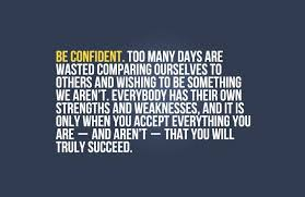 Be Confident Quotes Fascinating 48 Quotes About SelfConfidence That Will Brighten Up Your Life