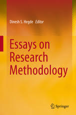 essays on research methodology dinesh s hegde springer essays on research methodology