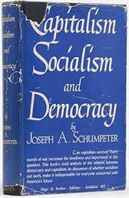 capitalism socialism and democracy  capitalismsocialismanddemocracy jpg