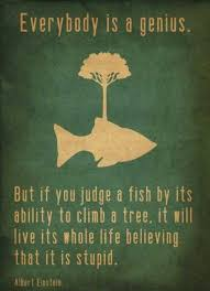 Everybody is a genius. But if you judge a fish by... via Relatably.com
