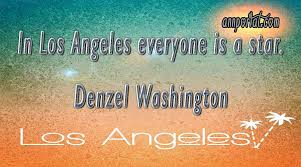 Los Angeles Quotes Inspiration Los Angeles Quotes And Sayings With Pictures ANNPortal