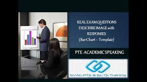 Pte Academic Speaking Describe Image Bar Charts Template And Real Exam Questions And Answers