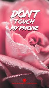 Beautiful girly phone wallpapers don t touch my phone. Don T Touch My Phone Girly Wallpapers Dont Touch My Phone