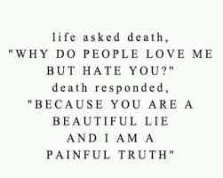 Life vs. Death Quotes - GAGBOX
