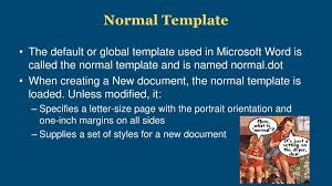 Normal Dot Template Setting Defaults In Microsoft Word For Accessibility Ppt Download
