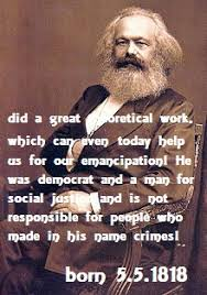 congratulations karl marx he can very much help us today to congratulations karl marx he can very much help us today to understand our reality and to ways of emancipation the theoretical tools developed by him