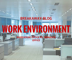 Office Design Blog Magnificent Work Environment Warehouse Office Vs Separate Office Breakaway
