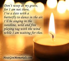 Funeral Poems Memorial Poems To Read At A Funeral Memorial Verses Amazing Gone Too Soon Death Quotes