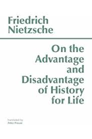 com essays in existentialism jean paul  on the advantage and disadvantage of history for life hackett classics