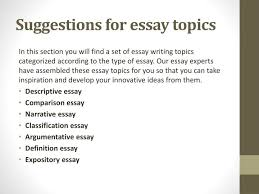 ppt essay topics for essay writing powerpoint presentation id  suggestions for essay topics