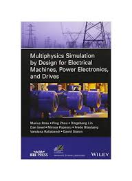 Multiphysics Simulation By Design For Electrical Machines Multiphysics Simulation By Design For Electrical