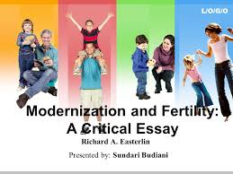 l o g o modernization and fertility a critical essay richard a  l o g o modernization and fertility a critical essay richard a