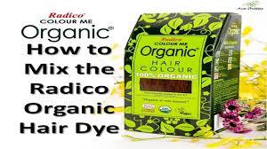 Radico Hair Color Chart How To Mix The Radico Organic Hair Dye Aceshoppy Youtube