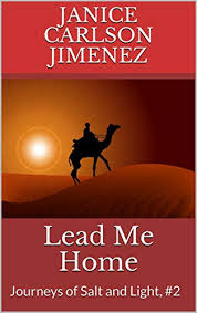 Lead Me Home: Journeys of Salt and Light, #2 eBook: Jimenez, Janice Carlson:  Amazon.in: Kindle Store